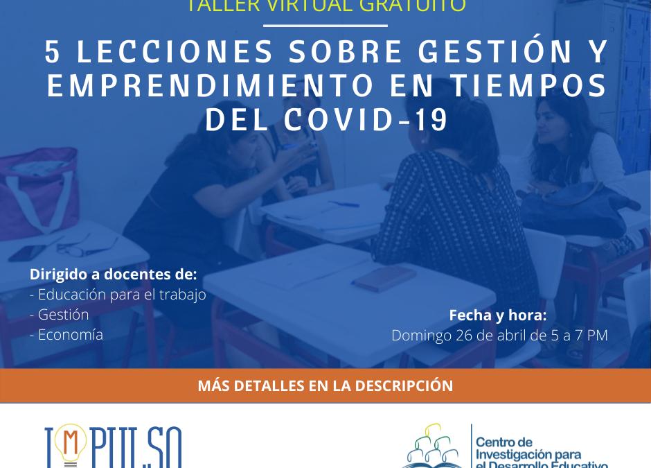 """DIDÁCTICA les invita al taller virtual """"5 lecciones sobre gestión y emprendimiento en tiempos del COVID-19"""""""