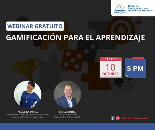 DIDÁCTICA les invita a su nuevo webinar sobre gamificación educativa.