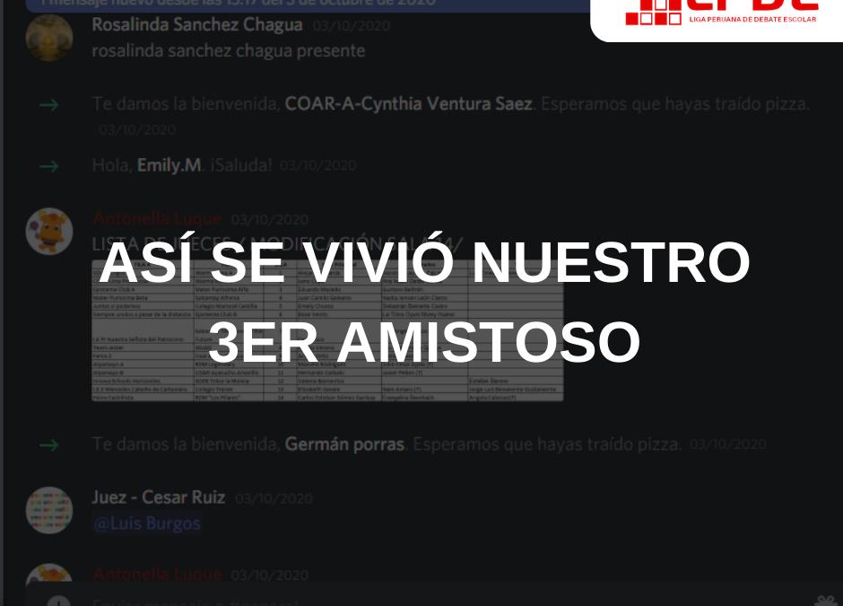 ASÍ SE VIVIÓ NUESTRO 3ER AMISTOSO