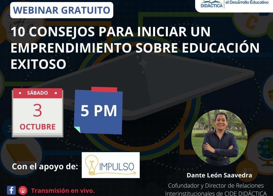 CIDE DIDÁCTICA les invita a participar de su nuevo webinar sobre emprendimiento en educación.