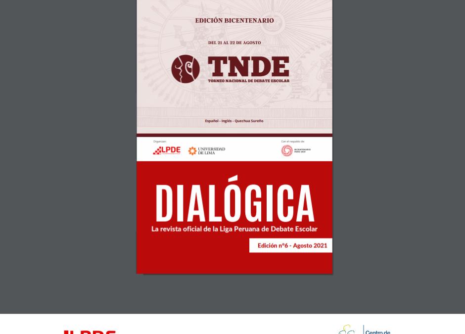 LPDE: Les invitamos a leer la 6ta edición de Dialógica